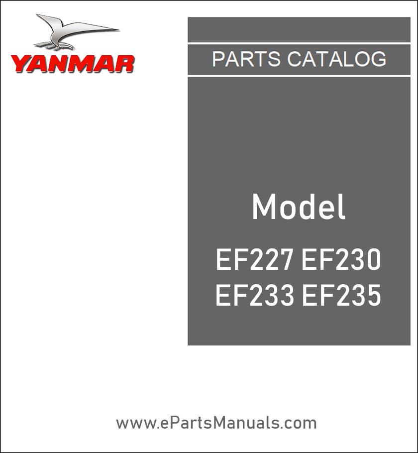 Yanmar EF227 EF230 EF233 EF235 spare parts catalog