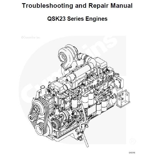 Cummins QSK23 Series Engines Repair Manual and Troubleshooting PDF